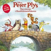 Peter Plys - Nye Eventyr i Hundredemeterskoven - Dansk tale