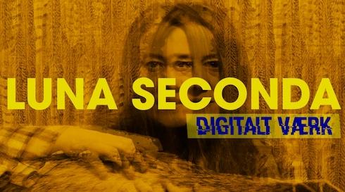 Luna Seconda - Digitalt værk